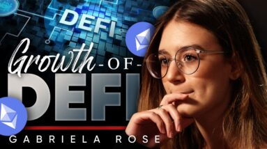 What Happens When DeFi Grows So Fast? 👀 Gabriela Rose On Inflation