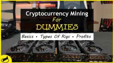 Cryptocurrency Mining For Dummies - FULL Explanation
