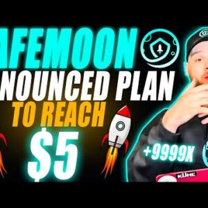 Safemoon Announced Plan To Hit $5 🚨 (YOU MUST WATCH THIS)